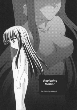Replacing mother