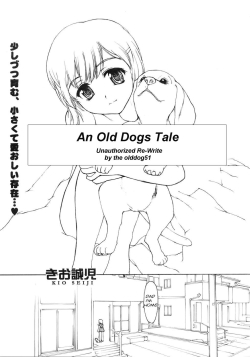 An Old Dogs Tale
