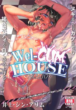Wel-CUM HOUSE