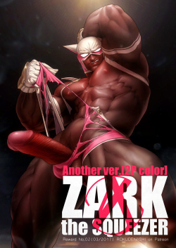 ZARK the SQUEEZER Another Ver.