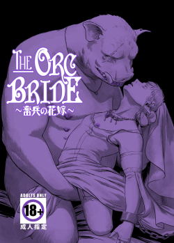 Chikuhyou no Hanayome | The Orc Bride