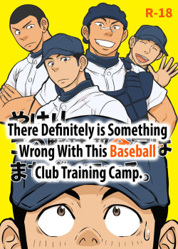 Yahari Kono Yakyuubu Gasshuku wa Machigatteiru. | There Definitely is Something Wrong with this Baseball Club Training Camp.