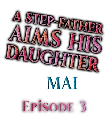 A Step-Father Aims His Daughter Ch. 3
