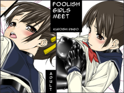 Jochikai | Foolish Girls meet